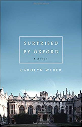 Books about Discovery - Surprised by Oxford- A Memoir