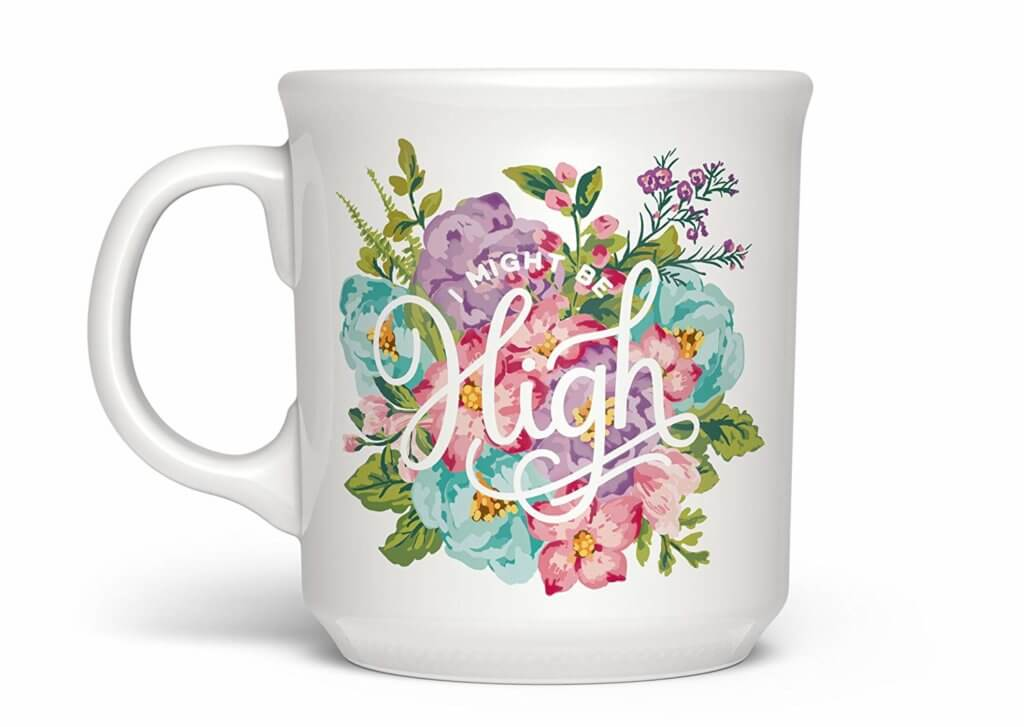 Salty Friend Gifts - I Might Be High Mug