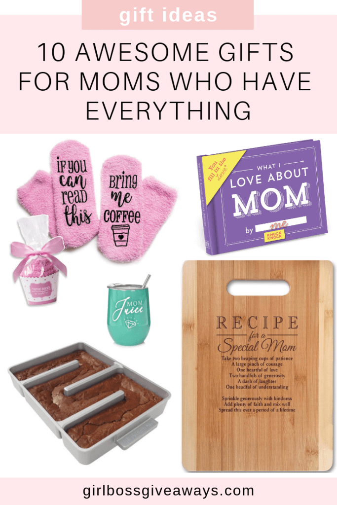 10 Awesome Gifts for Moms Who Have Everything